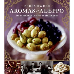 Aromas Of Aleppo by Poopa Dweck